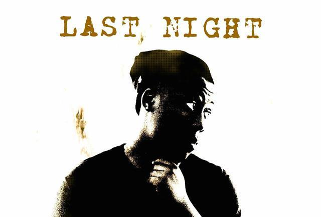 "NEW SINGLE: ""Last Night"" by Lil D Beatz"