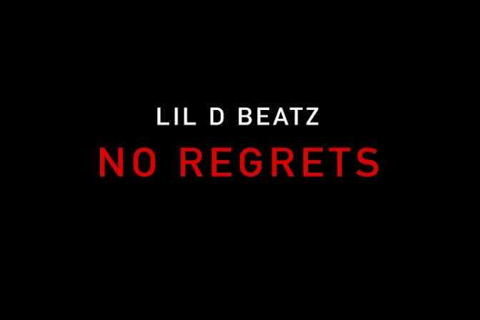 "NEW FILM:LIL D BEATZ IN ""NO REGRETS: THE MUSIC VIDEO"" DIRECTED BY ERIC CORTES"